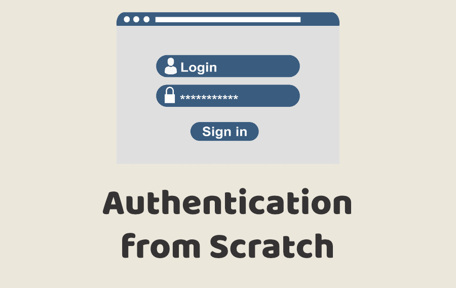 Authentication from Scratch