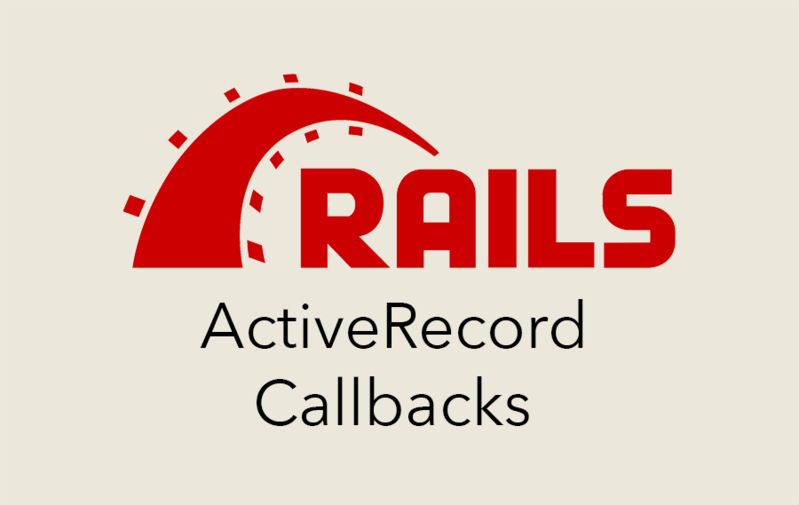 ActiveRecord Callbacks