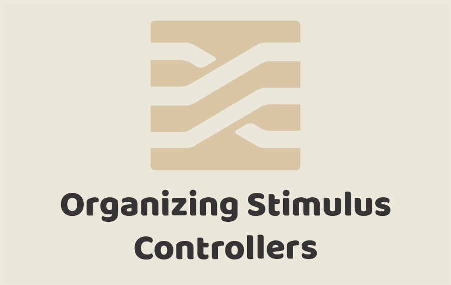 Organizing Stimulus Controllers