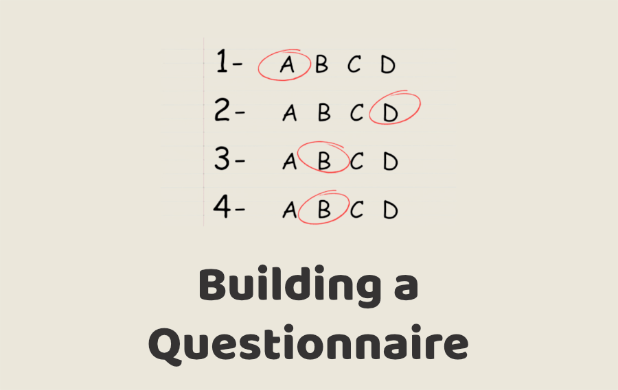 Building a Questionnaire