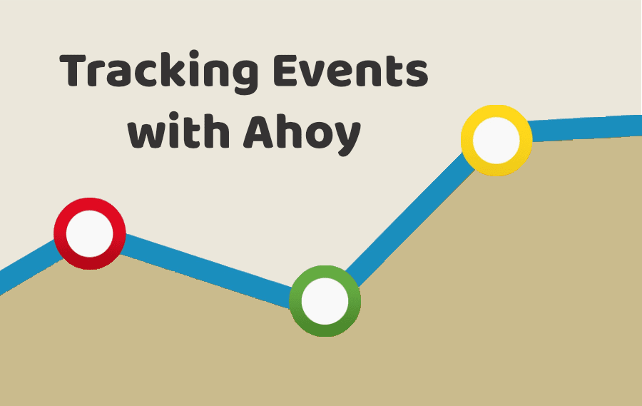 Tracking Events with Ahoy