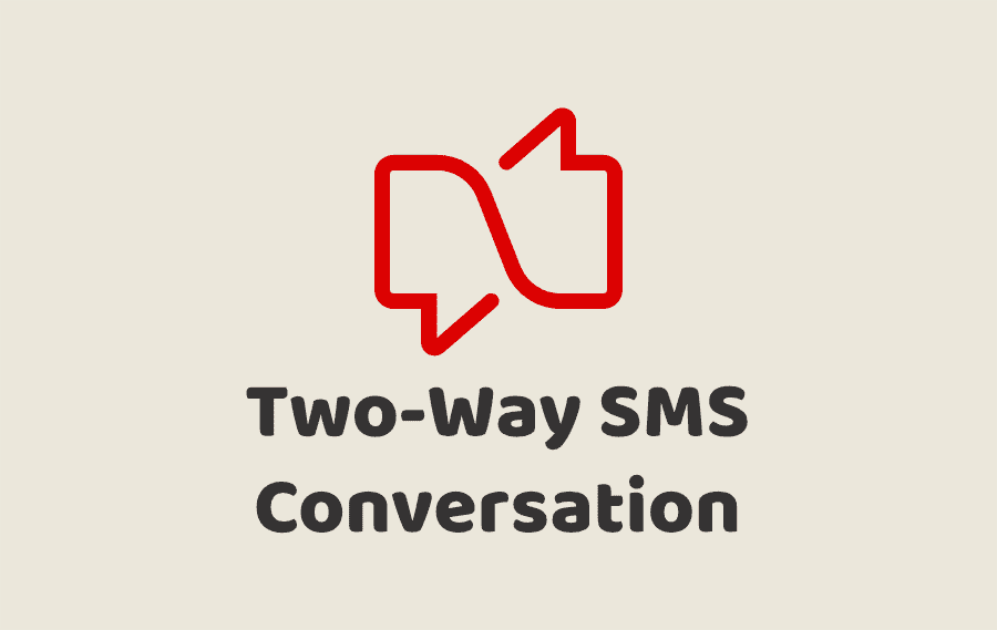 Two-Way SMS Conversation
