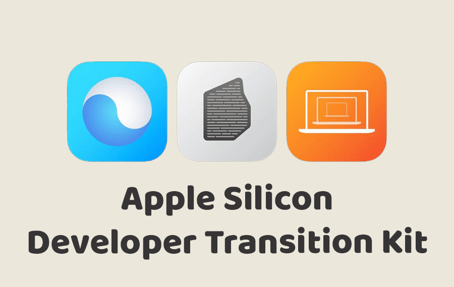 Apple Silicon Developer Transition Kit