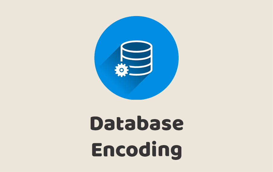 Database Encoding