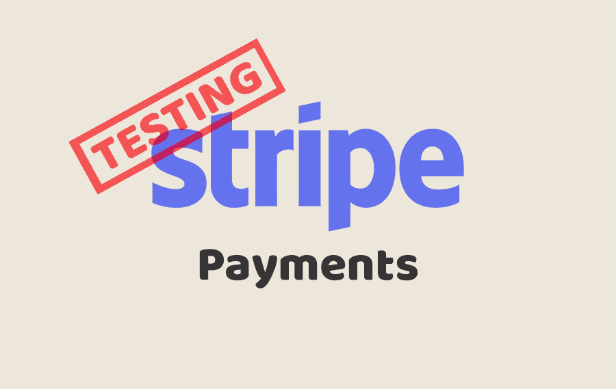 Testing Stripe Payments