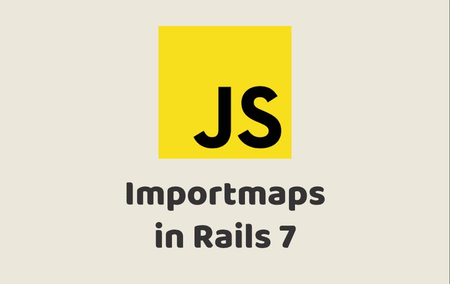 Importmaps in Rails 7