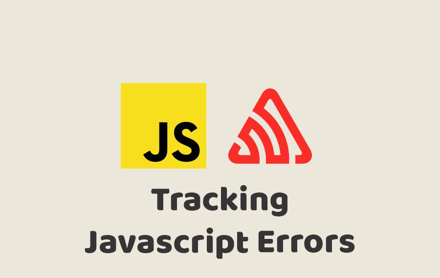Tracking Javascript Errors