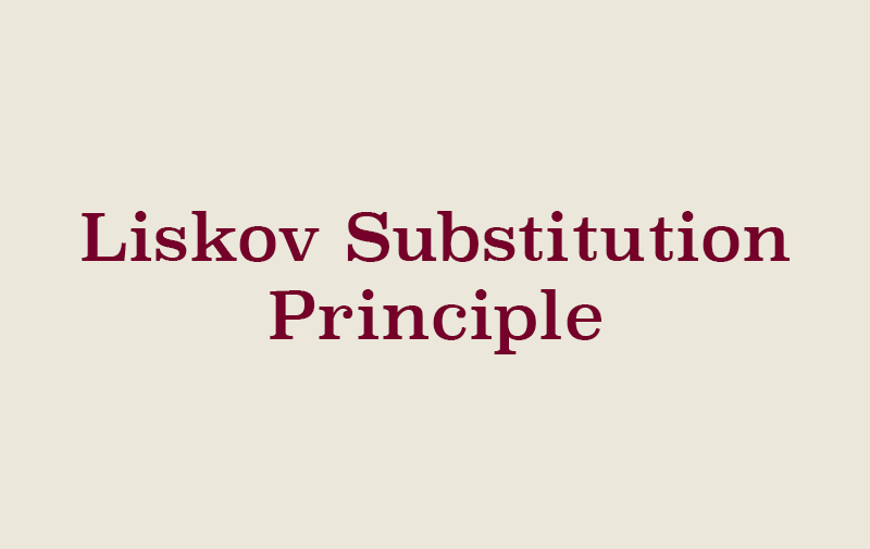 SOLID - Liskov Substitution Principle
