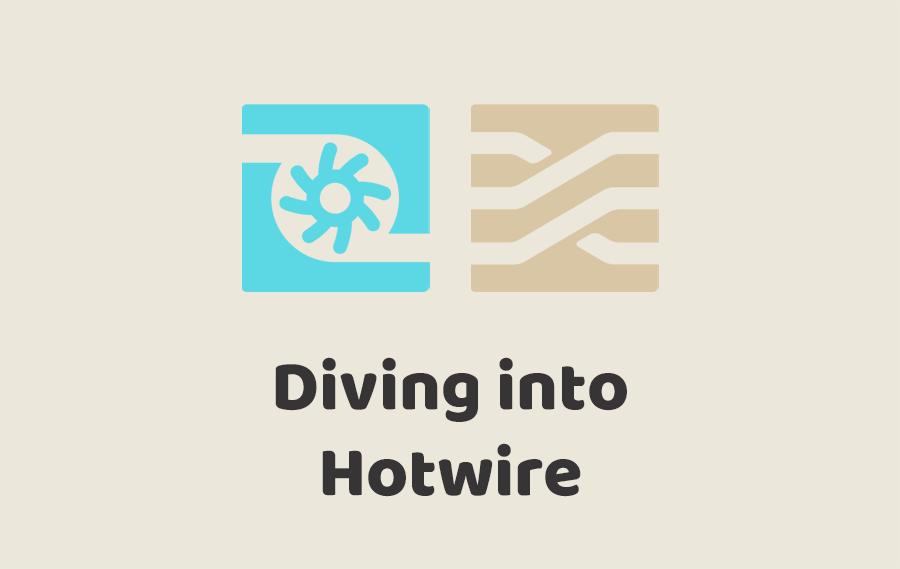 Diving into Hotwire